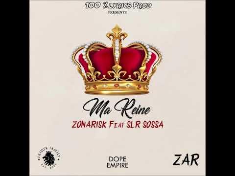 Zonarisk - Ma Reine feat Slr Sossa