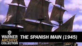 The Spanish Main (Preview Clip)