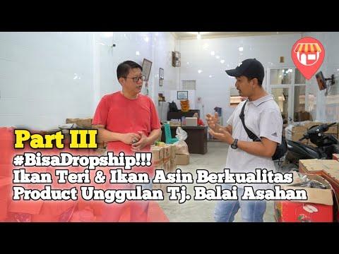 Dropship, Bisnis Milyaran Tanpa Modal, Produk Unggulan dari Tanjung Balai, Part 3 thumbnail