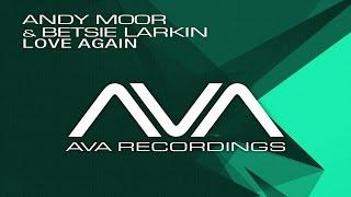 Andy Moor Feat. Betsie Larkin - Love Again [Andrew Rayel Remix] (ASOT 595)