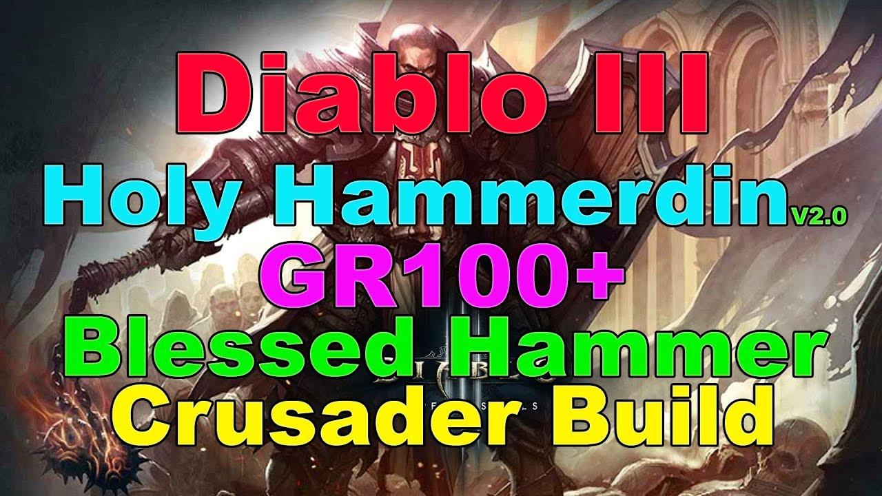 Holy Hammerdin GR100+ - Crusader - Diablo III Builds - DiabloFans