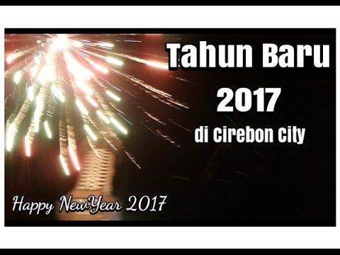 Firework Cirebon City Tahun baru 2017 Happy NewYear 2017