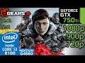 Gears 5 Tech Test - GTX 750 ti - 1080p - 900p - 720p - i3 8100 - G4560 - Benchmark PC