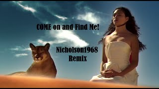 Come on and Find Me..N68 Edit Mp3