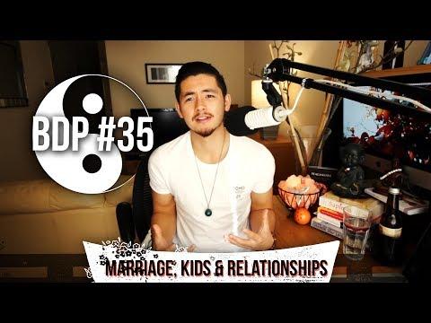 BDP #35- Marriage, Kids, Monogamy & Polygamy!