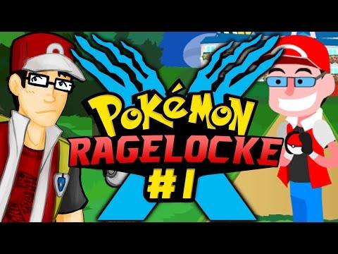 Pokemon X Ragelocke - OUR Journey Begins! (Episode 1 - Pilot)