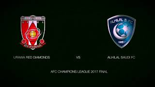 This is the promotion video of AFC CHAMPIONS LEAGUE 2017 FINAL;URAW...