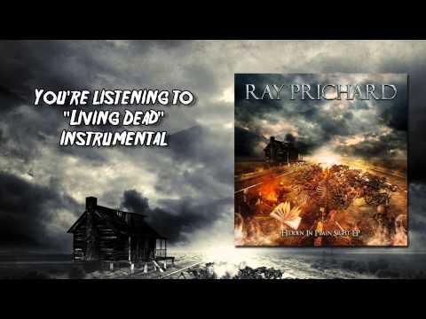 Ray Prichard - 07 Living Dead Instrumental (Hidden In Plain Sight EP)