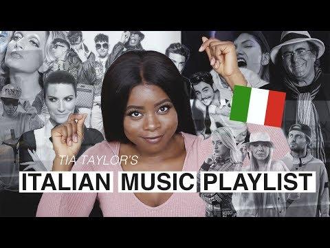 TIA TAYLOR'S ITALIAN MUSIC PLAYLIST