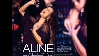 04. Fico Feliz - Aline Barros (20 Anos)