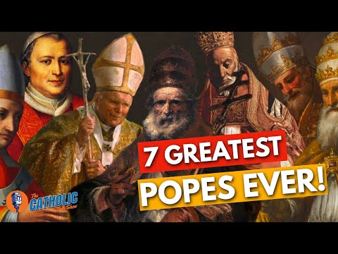 The 7 Best Popes In The History Of The Catholic Church   The Catholic Talk Show