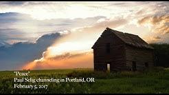 """Peace"" Paul Selig channeling in Portland, OR   February 5, 2017"
