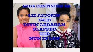 LIZ ANJORIN CALLED PRESS CALLED TOYIN ABRAHAM BASTARD SHE RECEIVED CEASE AND DESIST