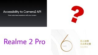 Realme 1 and relme u1 update cam 2 api enable how to check