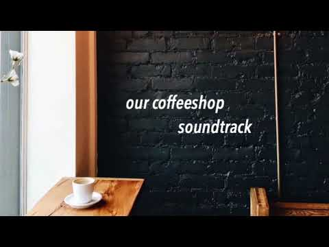 coffee shop soundtrack | kpop playlist Mp3