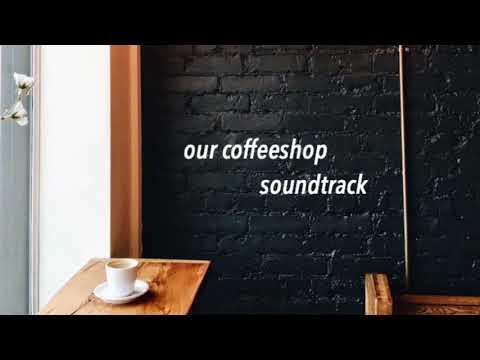 coffee shop soundtrack  kpop playlist