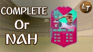 FUT Birthday Milinkovic-Savic |  Complete or Nah  |  FIFA 19 Player Review Series