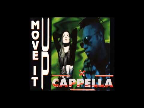 Cappella - move it up (KM 1972 Mix) [1994]