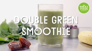 Double Green Smoothie | Special Diet Recipes | Whole Foods Market