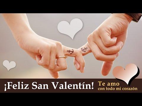 ¡Feliz San Valentín! Te amo