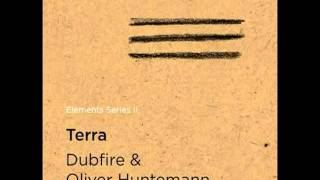 Oliver Huntemann, Dubfire - Terra (Original Mix)