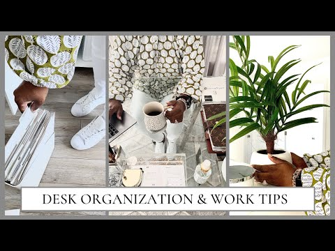 WORK ORGANIZATION | Back To Work | Desk & Office Tips