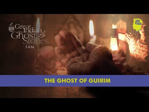 The Ghost Of Guirim | 101 Great Indian Ghost Stories | Unique Horror Stories From India