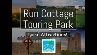Run Cottage Touring Park – attractions 2019