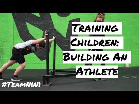 BUILDING A CHILD ATHLETE: WORKING WITH CHILDREN.