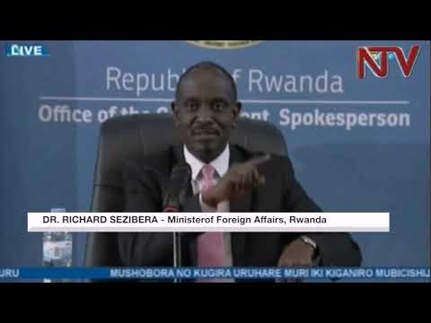 Rwanda's Minister admits the Uganda-Rwanda relations are in a turmoil