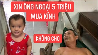 Con gái rượu Khương Dừa khóc các kiểu xin 5 triệu mua kính hiệu mà ông bà ngoại không cho một đồng