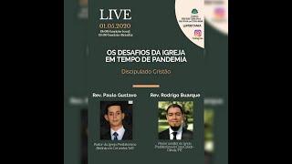 Live do Instragram: OS DESAFIOS DA IGREJA EM TEMPOS DE PANDEMIA