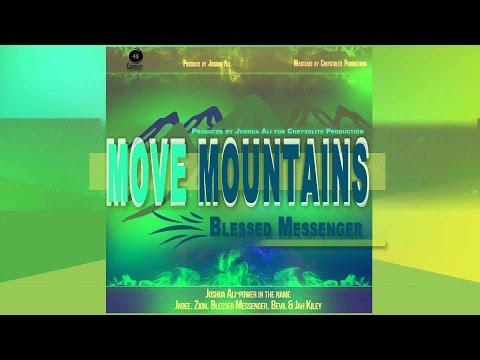 Blessed Messenger Move Mountains @bless1messenger @djmickeyintl @musicpro_1