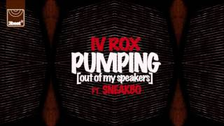 Baixar - Iv Rox Ft Sneakbo Pumping Out Of My Speakers Grátis