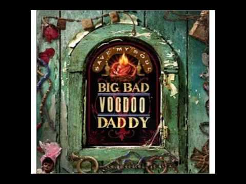 Big Bad Voodoo Daddy - Save My Soul Karaoke