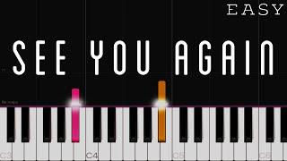 Wiz Khalifa - See You Again ft. Charlie Puth   EASY Piano Tutorial