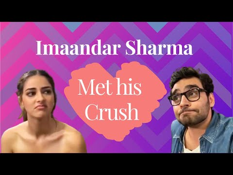 Imaandar Sharma With His Crush || Ananya Pandey || Kartik Aryan || Bhumi Padnekar