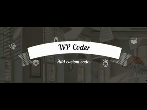 WP Coder - add custom HTML, CSS and JS code in WordPress