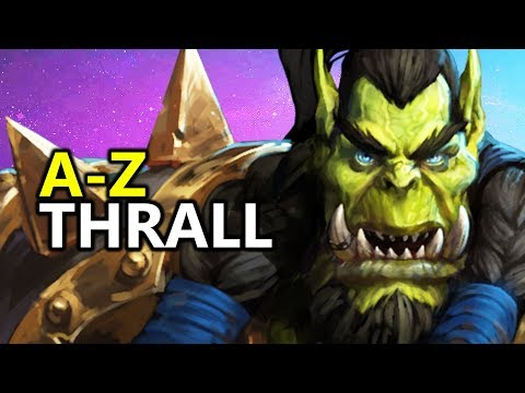 ♥ A - Z Thrall - Heroes of the Storm (HotS Gameplay)