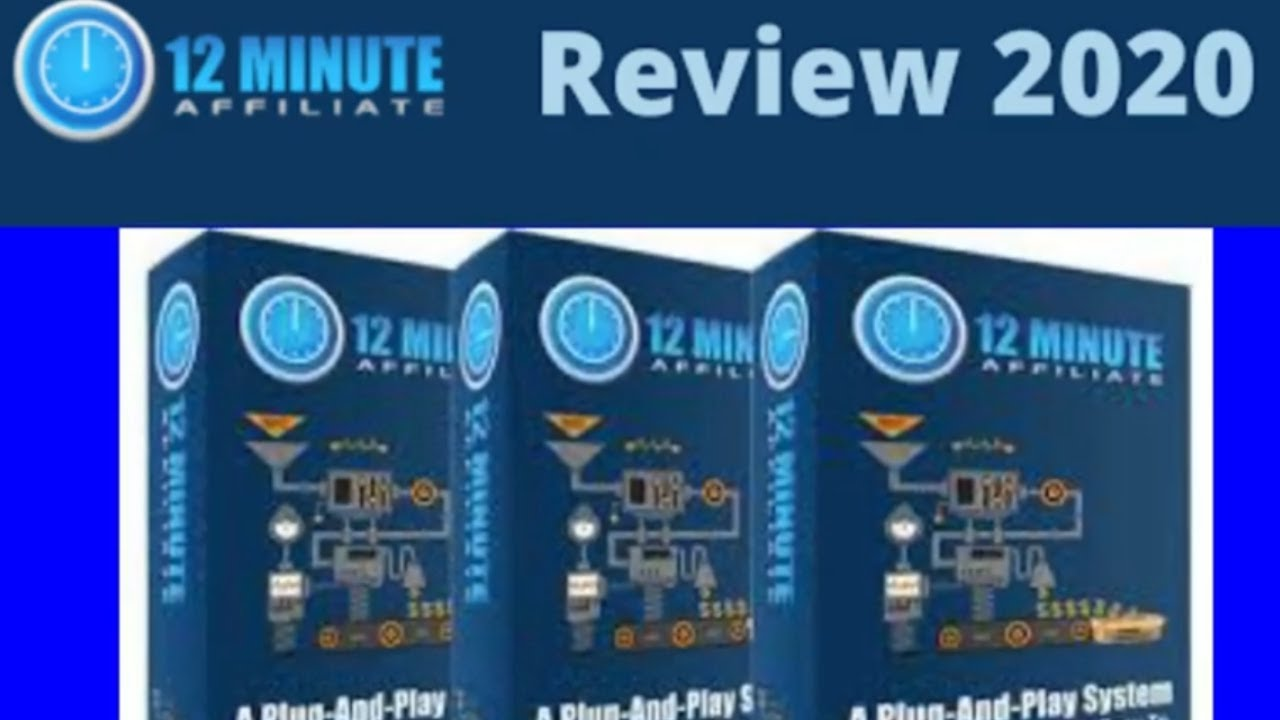 12 Minute Affiliate Review -12 Minute Affiliate Review 2020