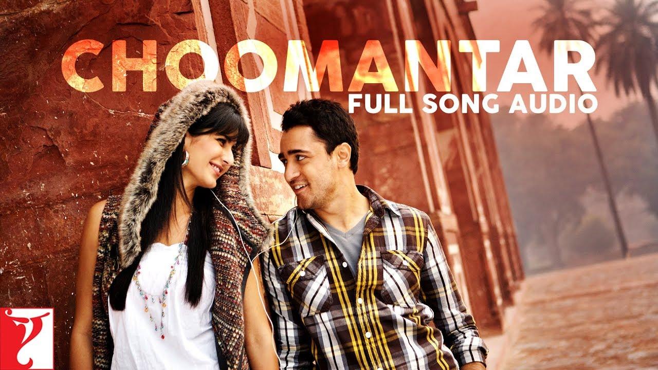 Choomantar hindi song download.