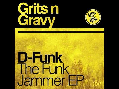 D-Funk - Get Up & Jam