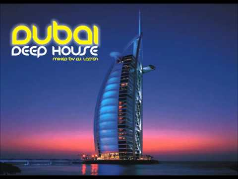 DJ LARSEN - DEEP HOUSE   DUBAI