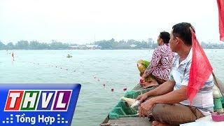 THVL l Ký sự truyền hình:  Mùa cá bông lau