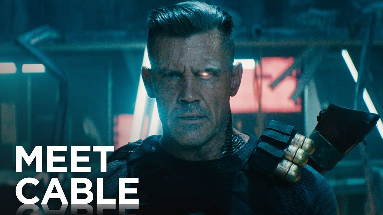 Meet Cable - Trailer Oficial de Deadpool 2