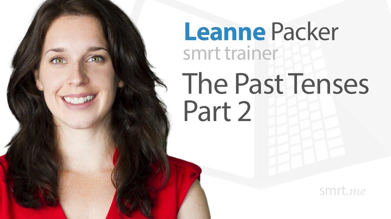 The Past Tenses (Part 2)