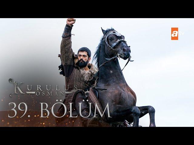 Kuruluş Osman 39. Bölüm