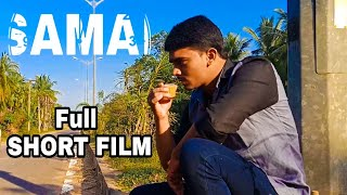 SAMAI || Latest Telugu Short Film 2019 suspense thriller emotional story || by Sairam yvk||
