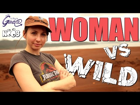 BLOG DE GAEA - Woman VS Wild