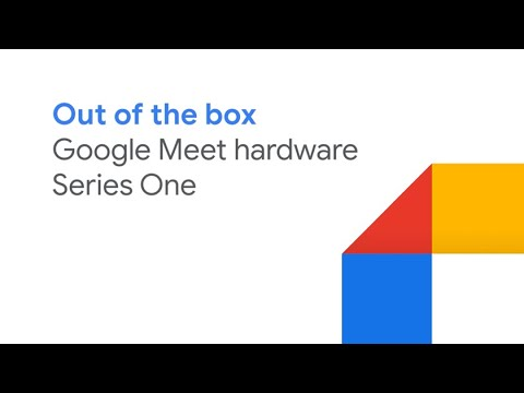Google Meet hardware - Series One unboxing